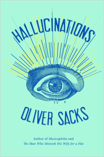 Hallucinations_cover_oliver_sacks